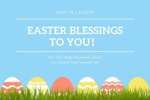 Easter Blessings to You